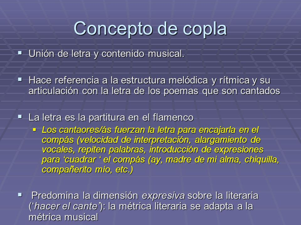 Concepto de copla Unión de letra y contenido musical.