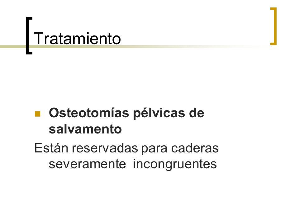 Tratamiento Osteotomías pélvicas de salvamento