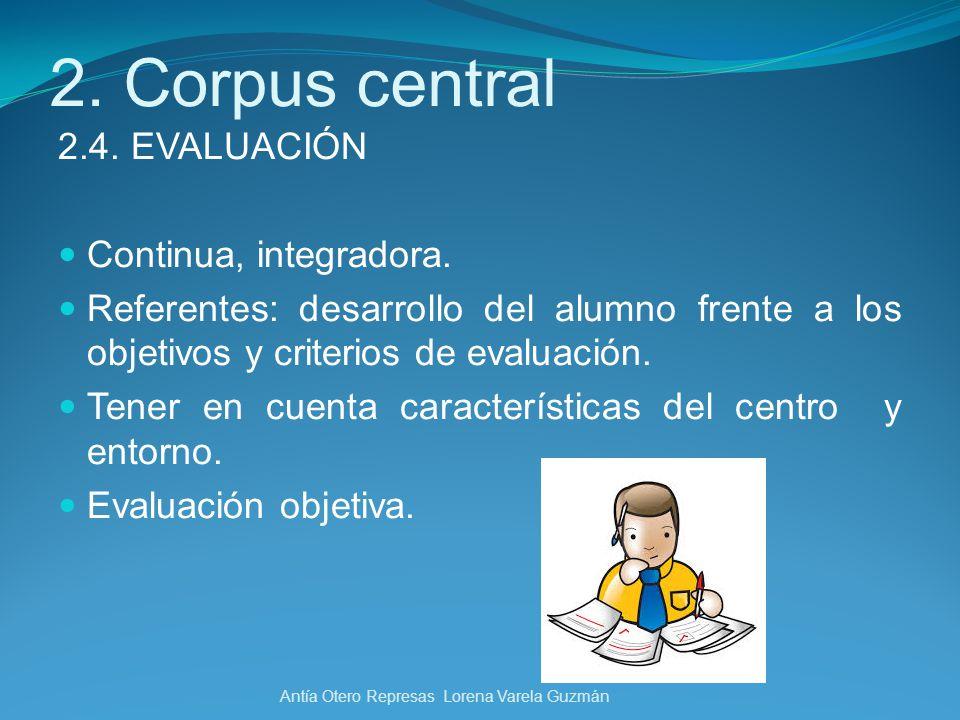 2. Corpus central 2.4. EVALUACIÓN Continua, integradora.