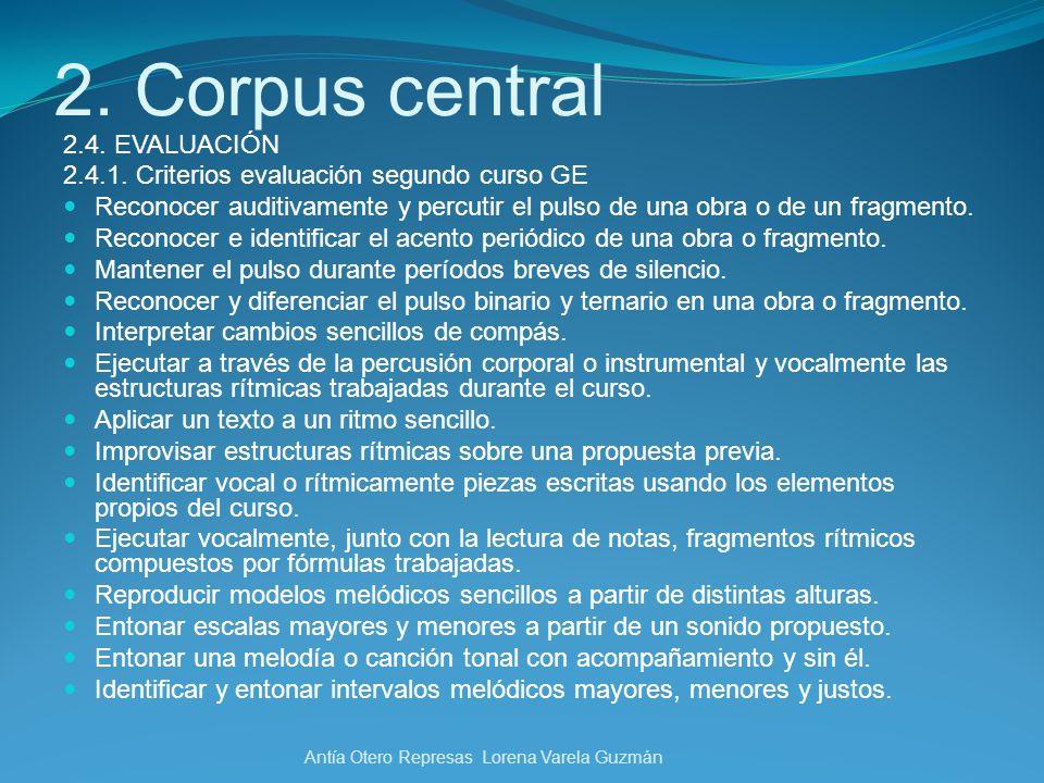 2. Corpus central 2.4. EVALUACIÓN