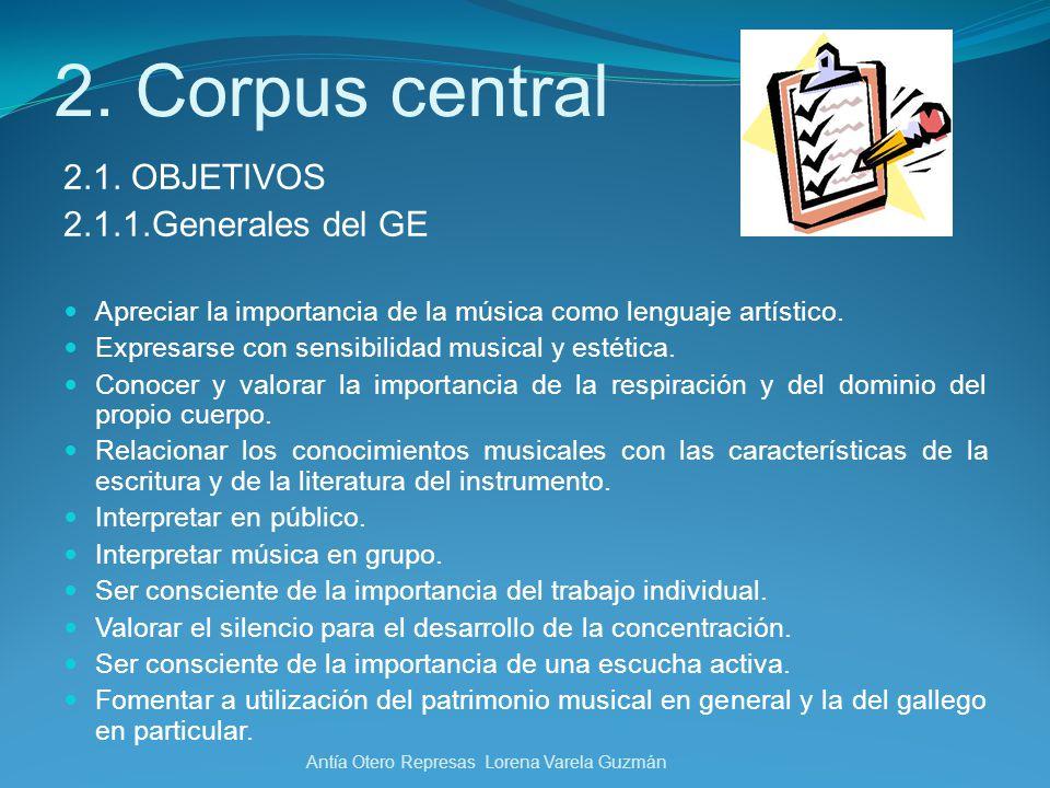 2. Corpus central 2.1. OBJETIVOS 2.1.1.Generales del GE