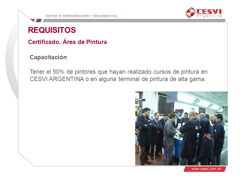 REQUISITOS Certificado. Área de Pintura Capacitación