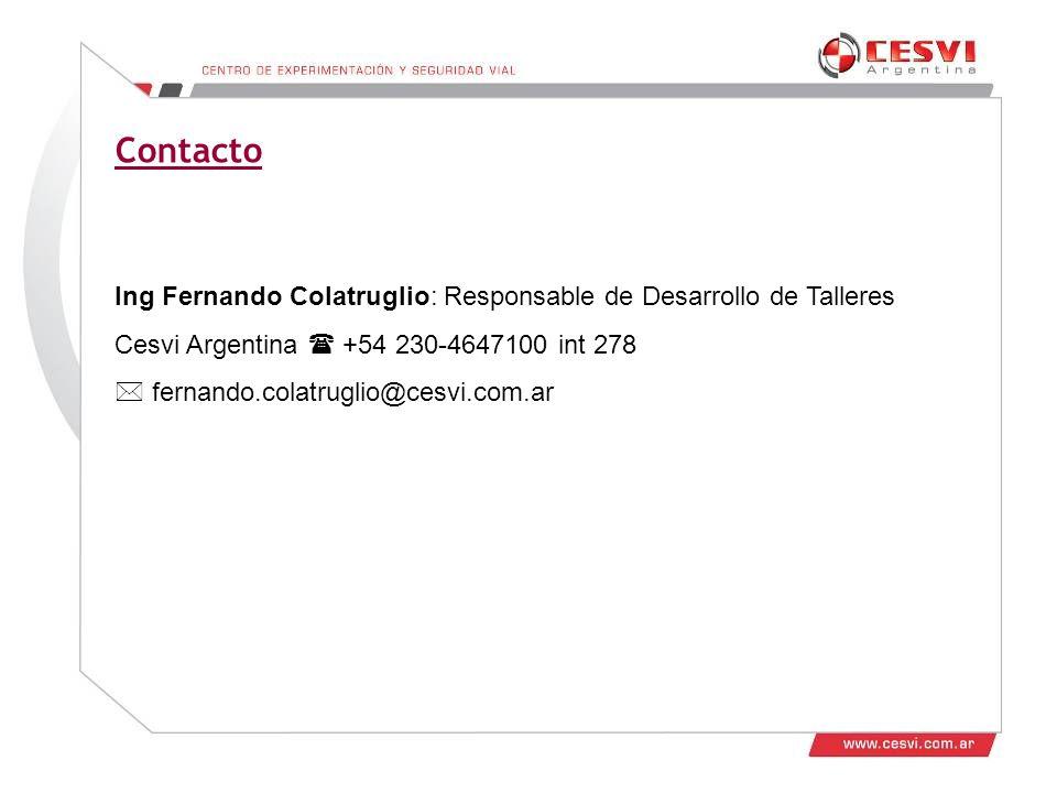 Contacto Ing Fernando Colatruglio: Responsable de Desarrollo de Talleres. Cesvi Argentina  +54 230-4647100 int 278.