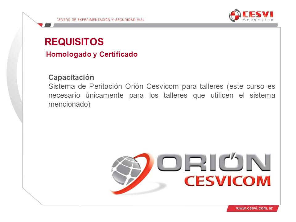 REQUISITOS Homologado y Certificado Capacitación