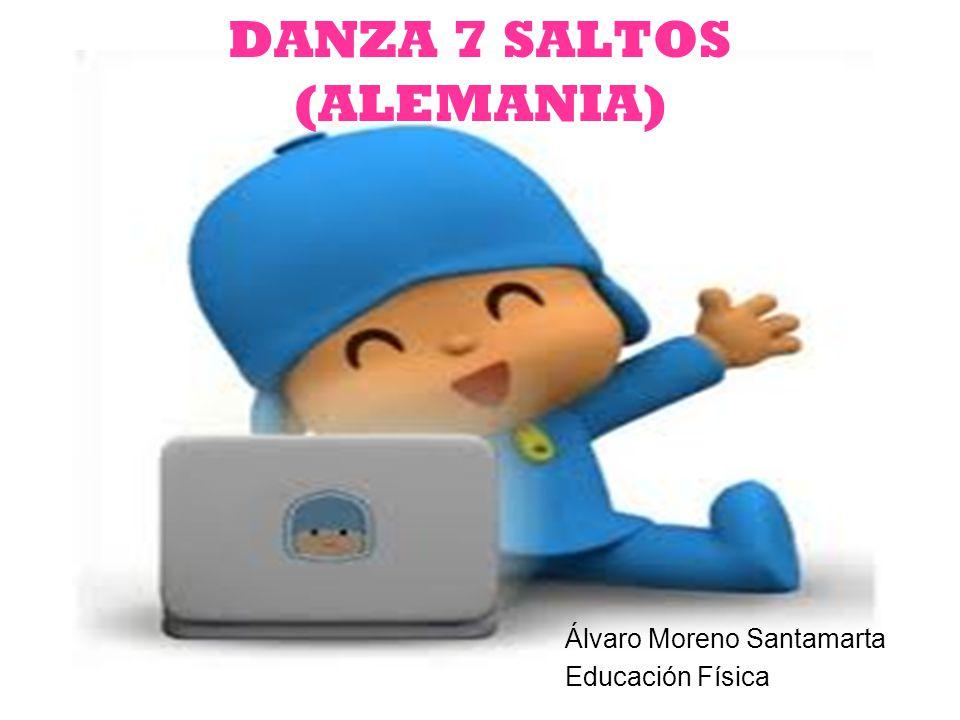 DANZA 7 SALTOS (ALEMANIA)