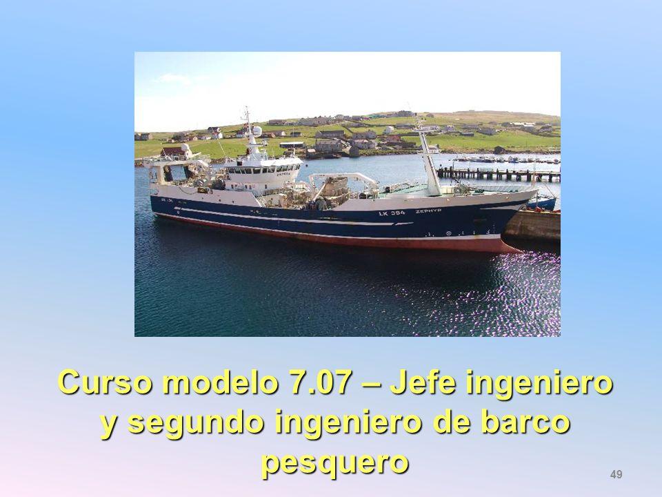 Curso modelo 7.07 – Jefe ingeniero y segundo ingeniero de barco pesquero