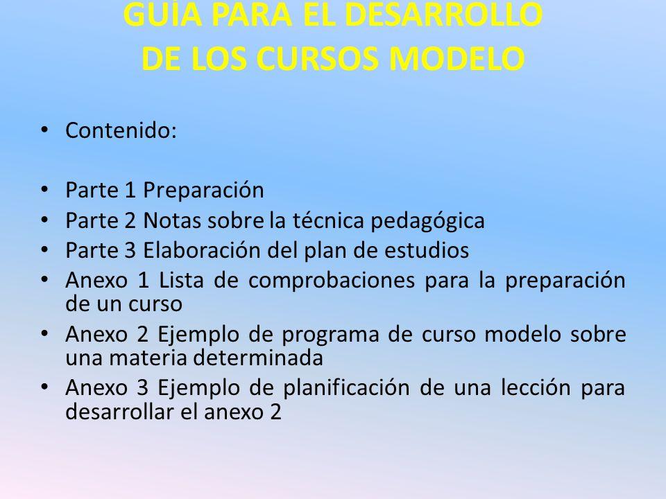 GUÍA PARA EL DESARROLLO DE LOS CURSOS MODELO