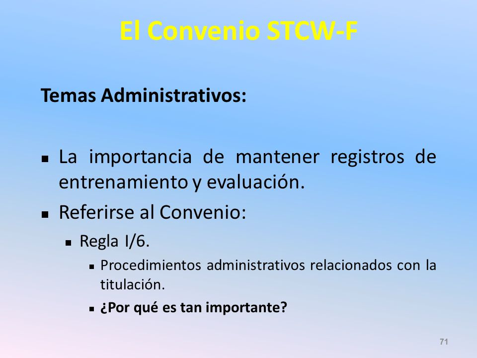 El Convenio STCW-F Temas Administrativos: