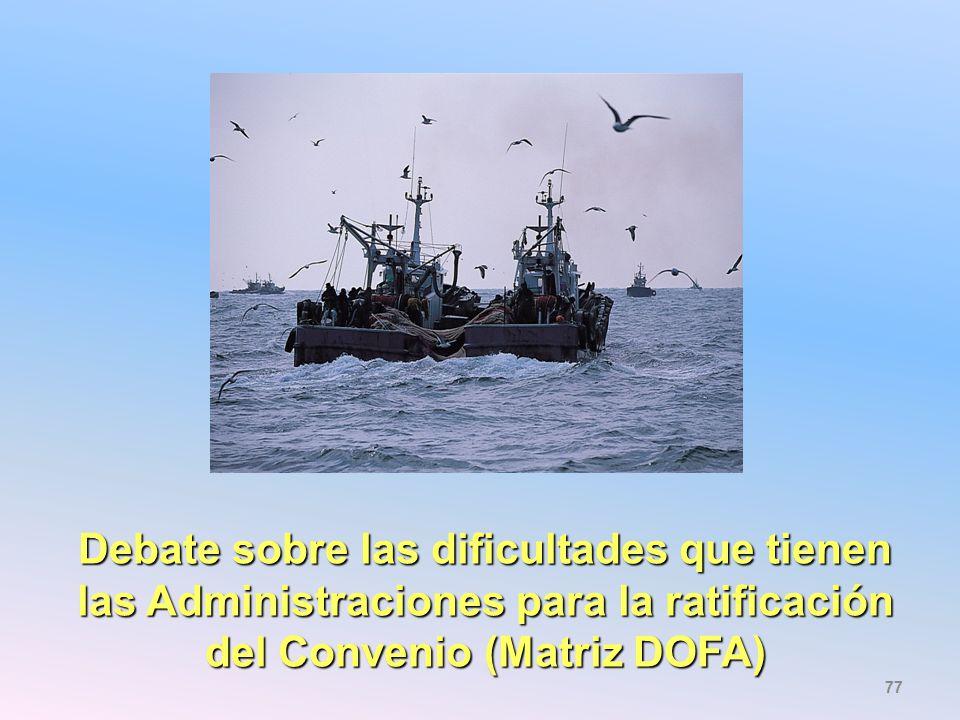 Debate sobre las dificultades que tienen las Administraciones para la ratificación del Convenio (Matriz DOFA)