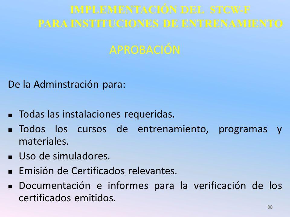 IMPLEMENTACIÓN DEL STCW-F PARA INSTITUCIONES DE ENTRENAMIENTO
