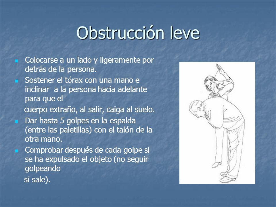 Obstrucción leve Colocarse a un lado y ligeramente por detrás de la persona.