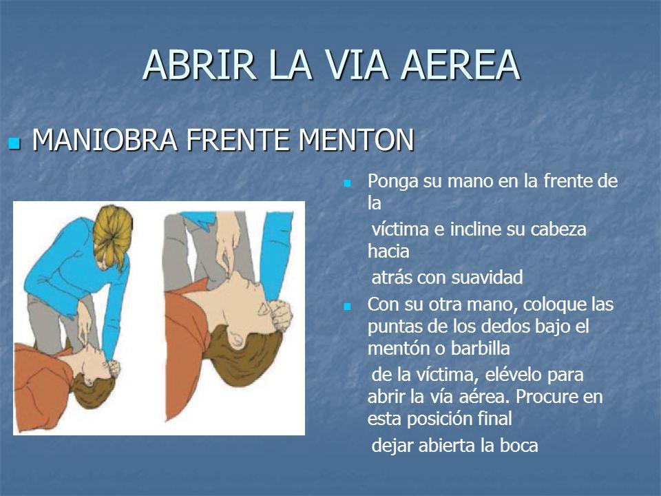 ABRIR LA VIA AEREA MANIOBRA FRENTE MENTON