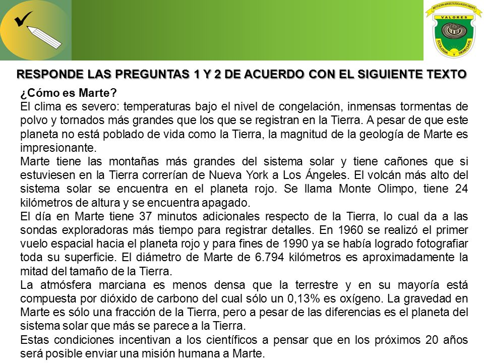 RESPONDE LAS PREGUNTAS 1 Y 2 DE ACUERDO CON EL SIGUIENTE TEXTO