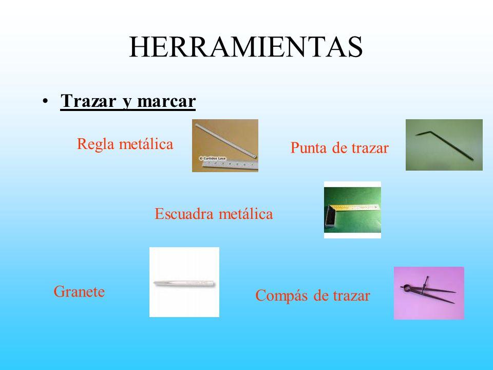 HERRAMIENTAS Trazar y marcar Regla metálica Punta de trazar