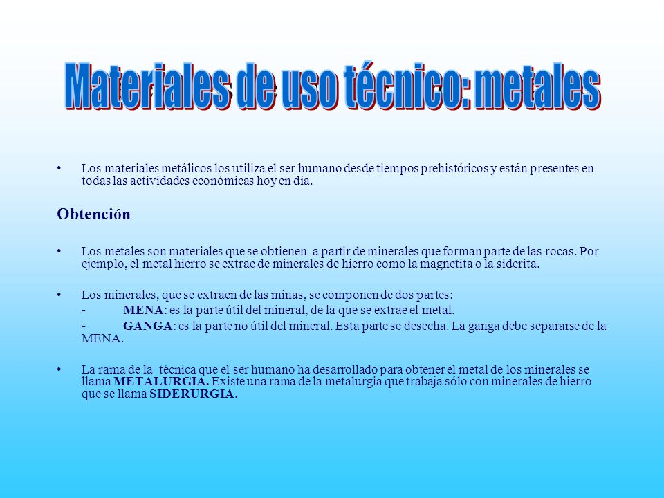 Materiales de uso técnico: metales