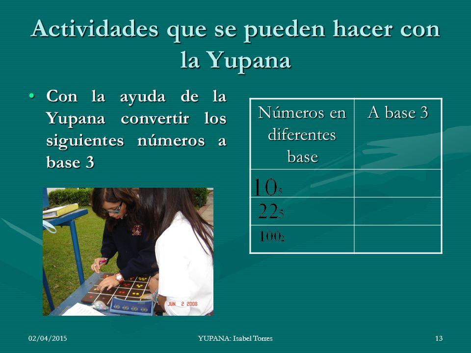 Actividades que se pueden hacer con la Yupana