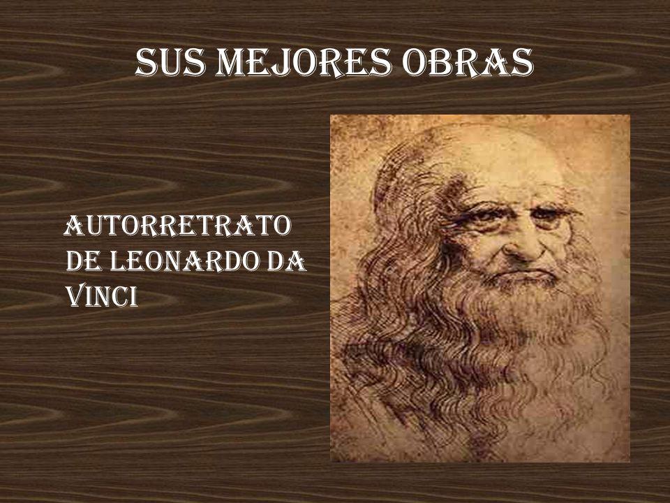 SUS MEJORES OBRAS Autorretrato de Leonardo Da Vinci