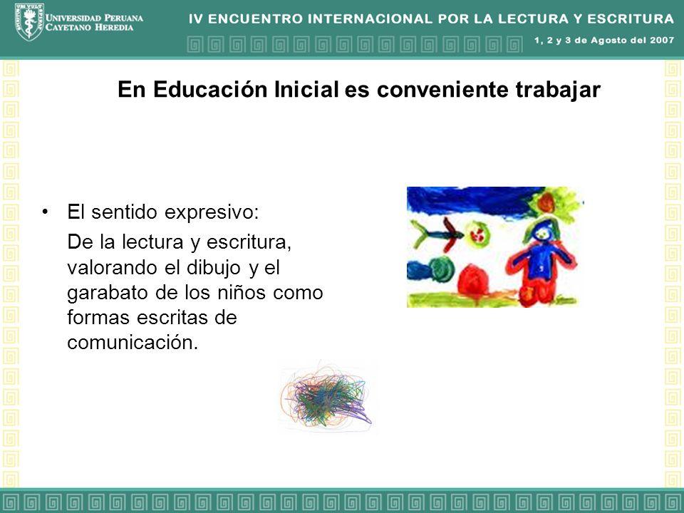 En Educación Inicial es conveniente trabajar
