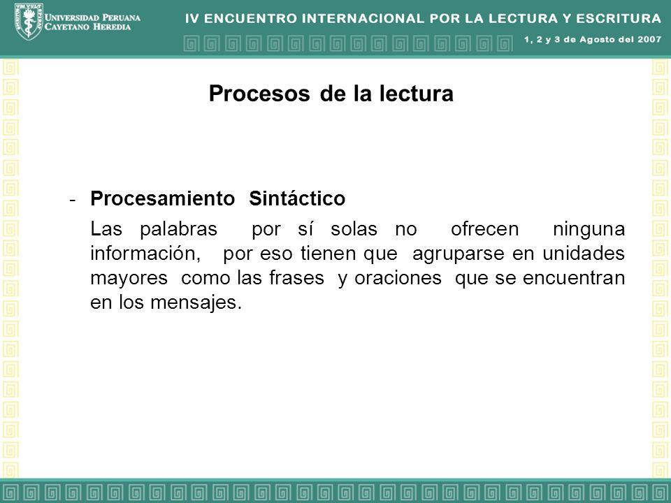 Procesos de la lectura Procesamiento Sintáctico