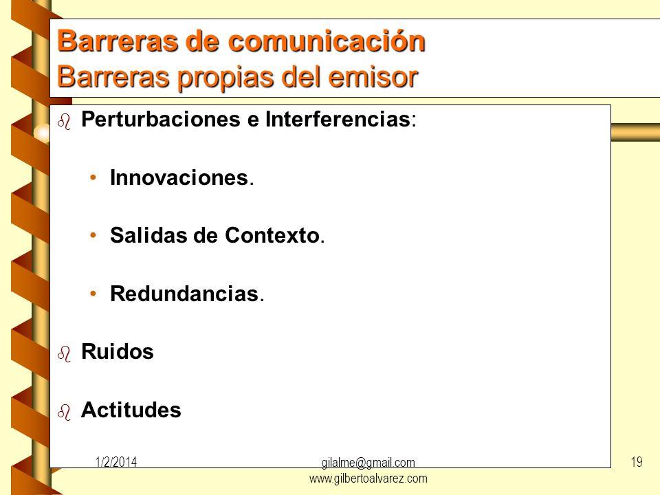 Barreras de comunicación Barreras propias del emisor