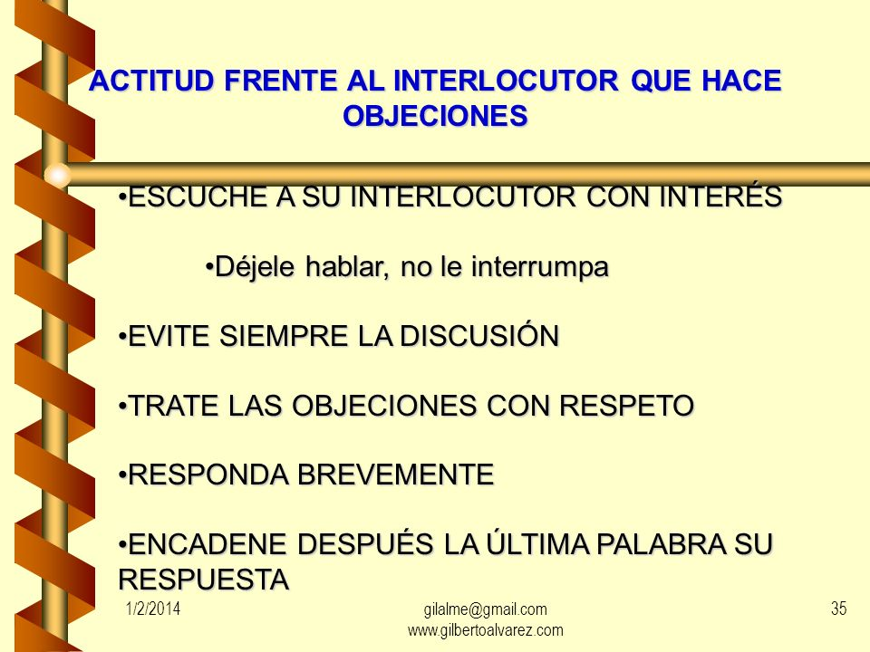 ACTITUD FRENTE AL INTERLOCUTOR QUE HACE OBJECIONES