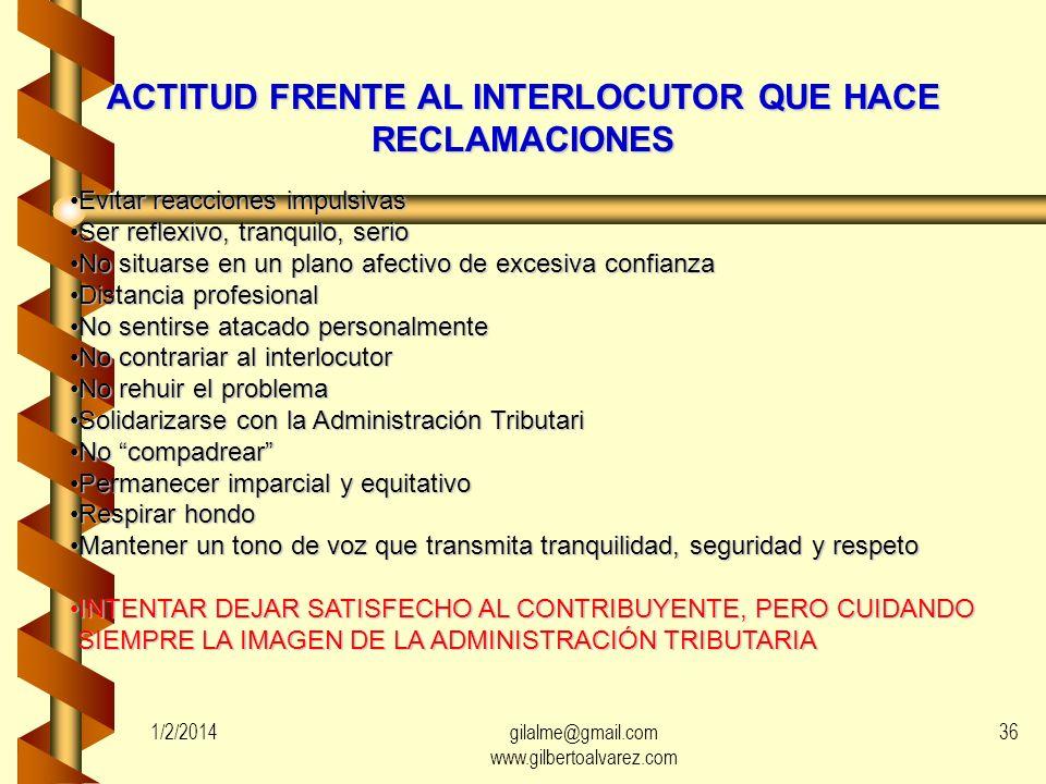 ACTITUD FRENTE AL INTERLOCUTOR QUE HACE RECLAMACIONES