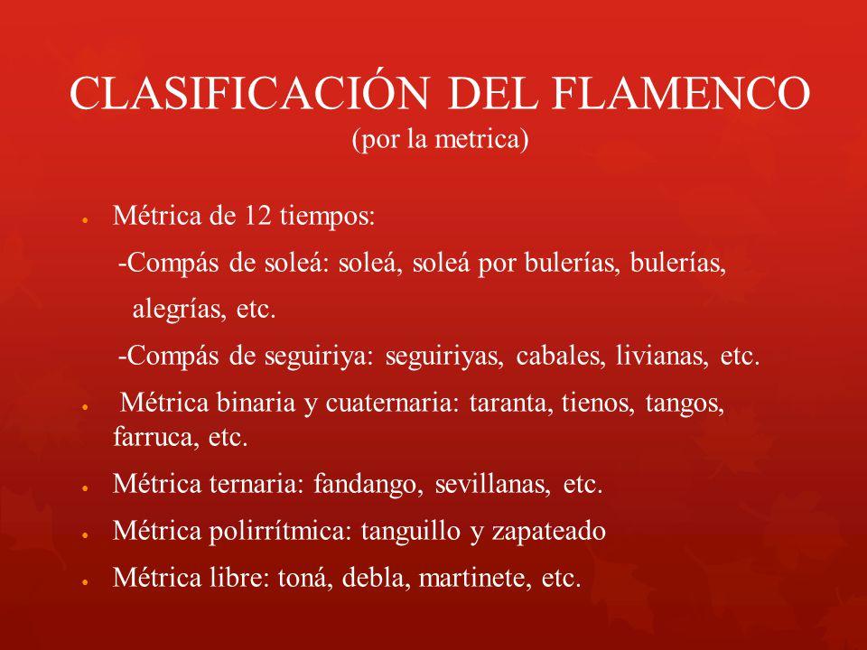 CLASIFICACIÓN DEL FLAMENCO (por la metrica)
