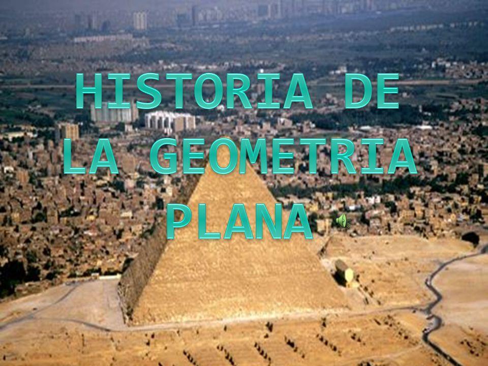 HISTORIA DE LA GEOMETRIA PLANA
