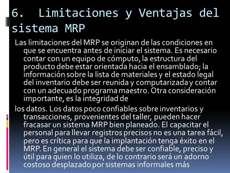 6. Limitaciones y Ventajas del sistema MRP
