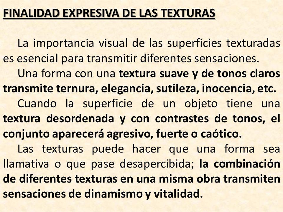 FINALIDAD EXPRESIVA DE LAS TEXTURAS