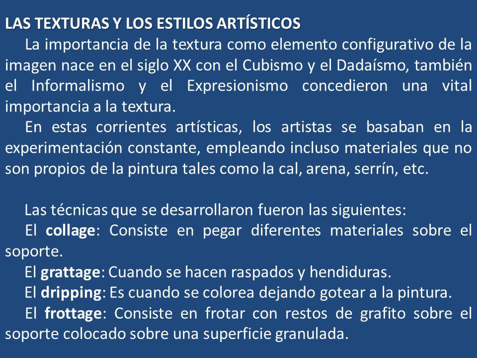 LAS TEXTURAS Y LOS ESTILOS ARTÍSTICOS