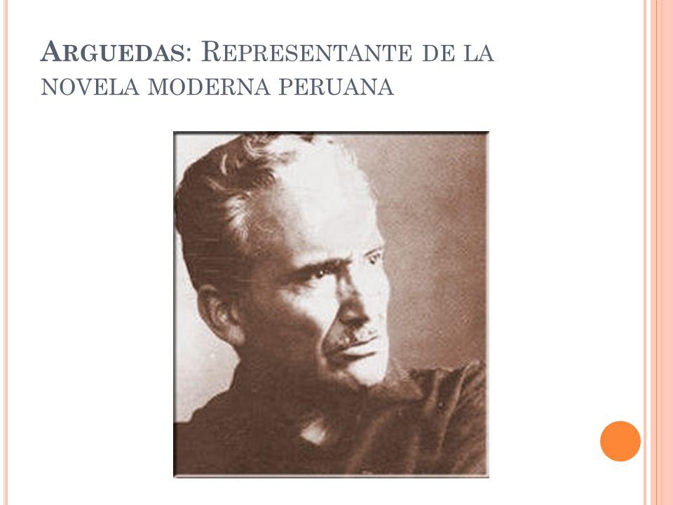 Arguedas: Representante de la novela moderna peruana