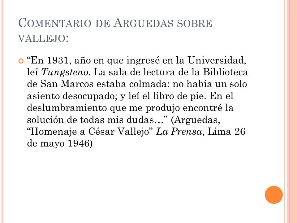 Comentario de Arguedas sobre vallejo: