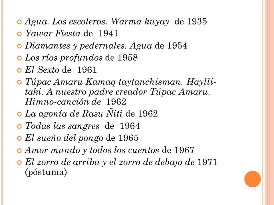 Agua. Los escoleros. Warma kuyay de 1935