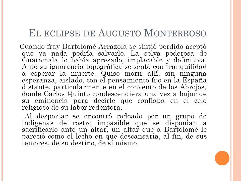 El eclipse de Augusto Monterroso