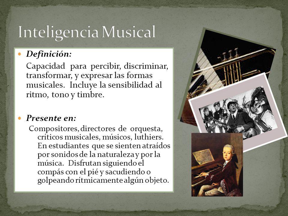 Inteligencia Musical Definición: