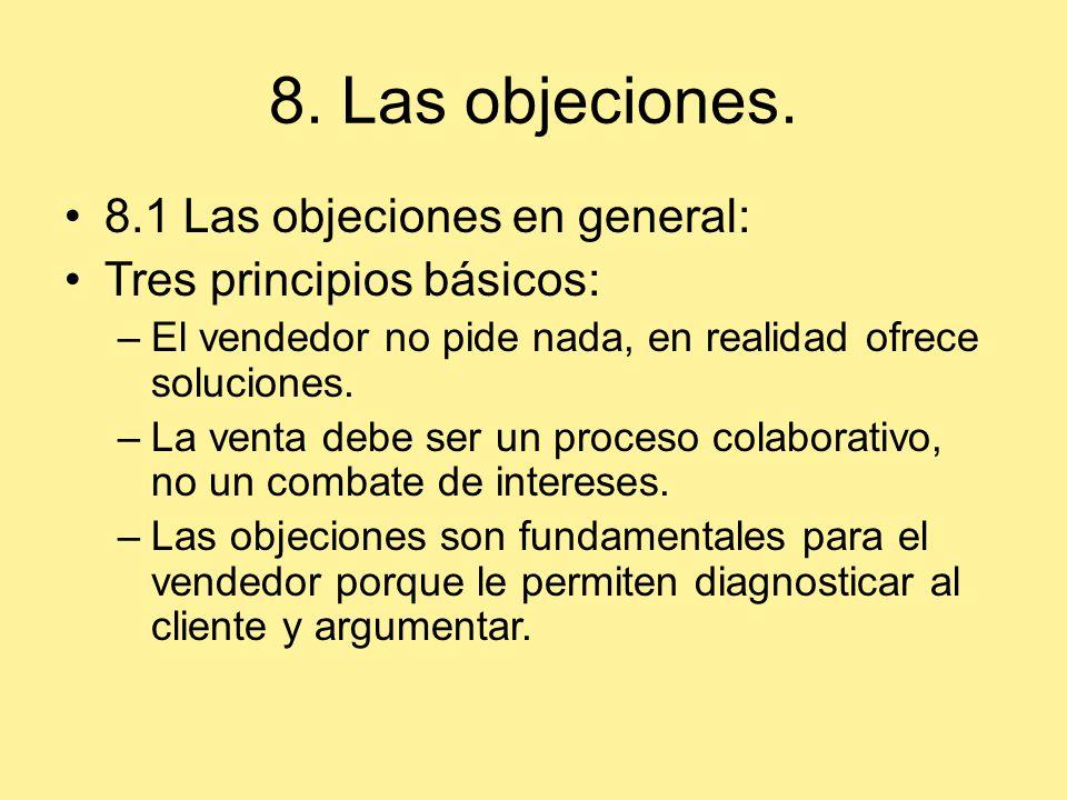 8. Las objeciones. 8.1 Las objeciones en general: