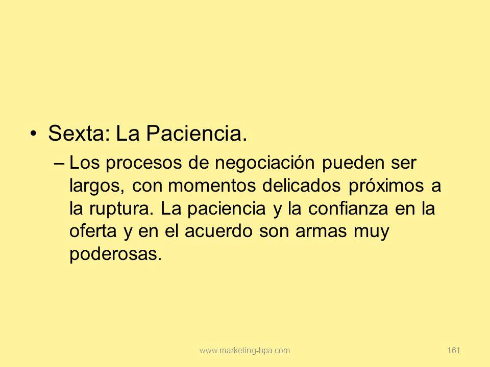 Sexta: La Paciencia.