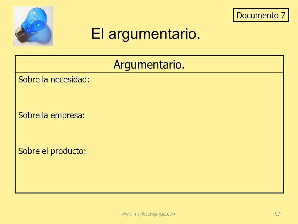 El argumentario. Argumentario. Documento 7 Sobre la necesidad: