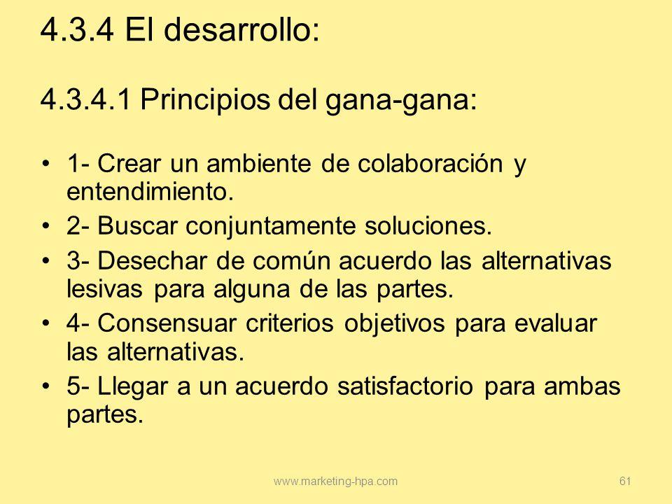 4.3.4 El desarrollo: 4.3.4.1 Principios del gana-gana: