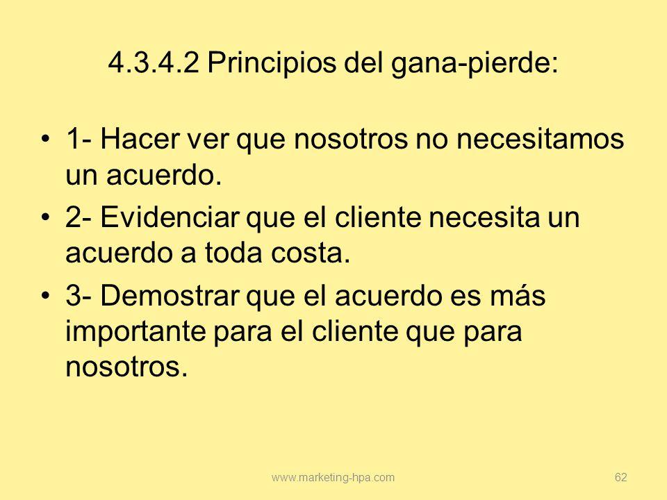 4.3.4.2 Principios del gana-pierde: