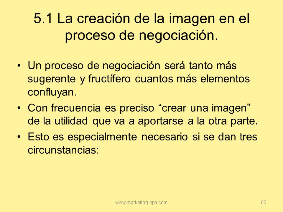 5.1 La creación de la imagen en el proceso de negociación.