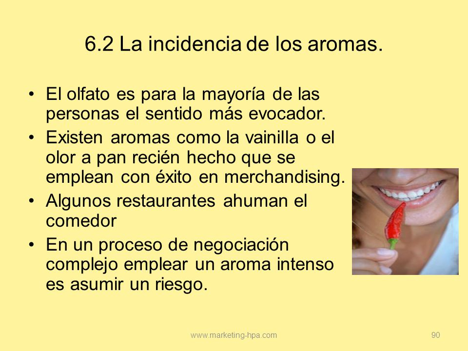 6.2 La incidencia de los aromas.