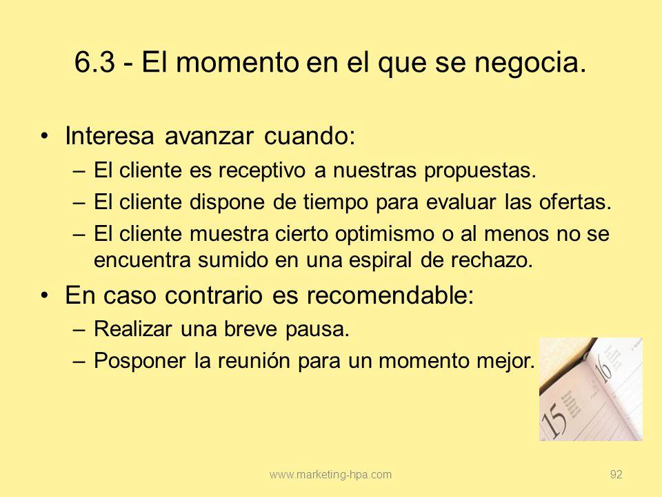 6.3 - El momento en el que se negocia.