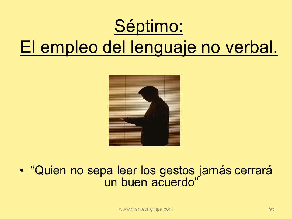 Séptimo: El empleo del lenguaje no verbal.