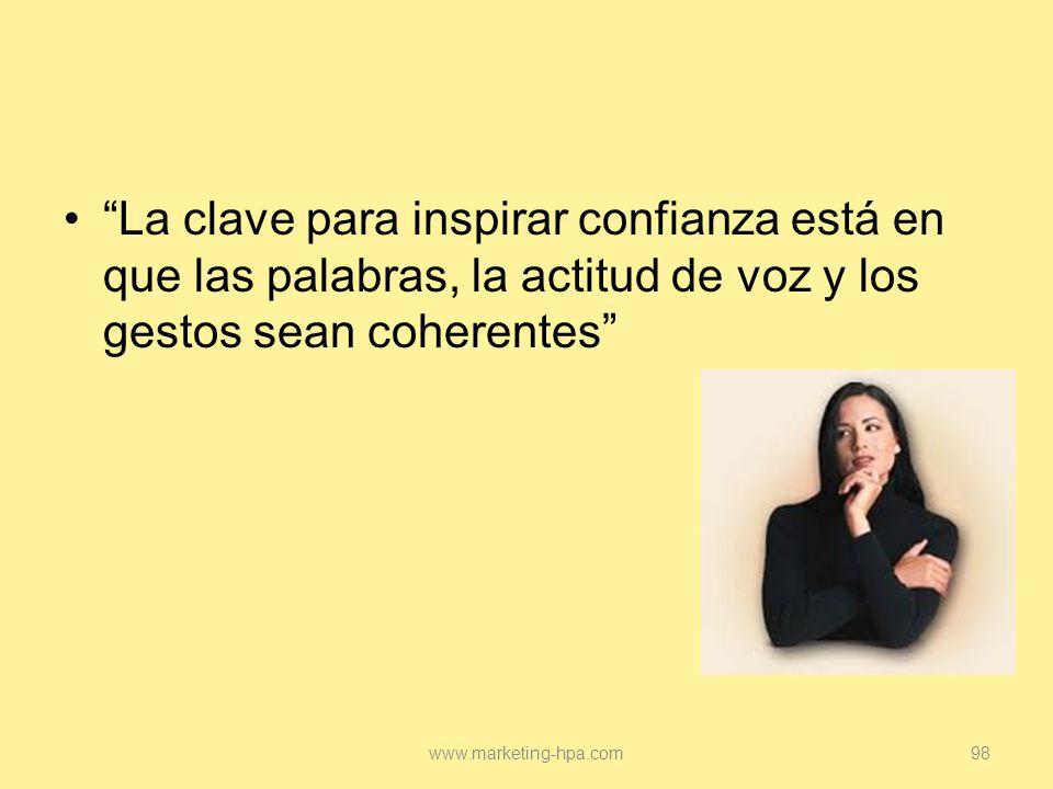 La clave para inspirar confianza está en que las palabras, la actitud de voz y los gestos sean coherentes
