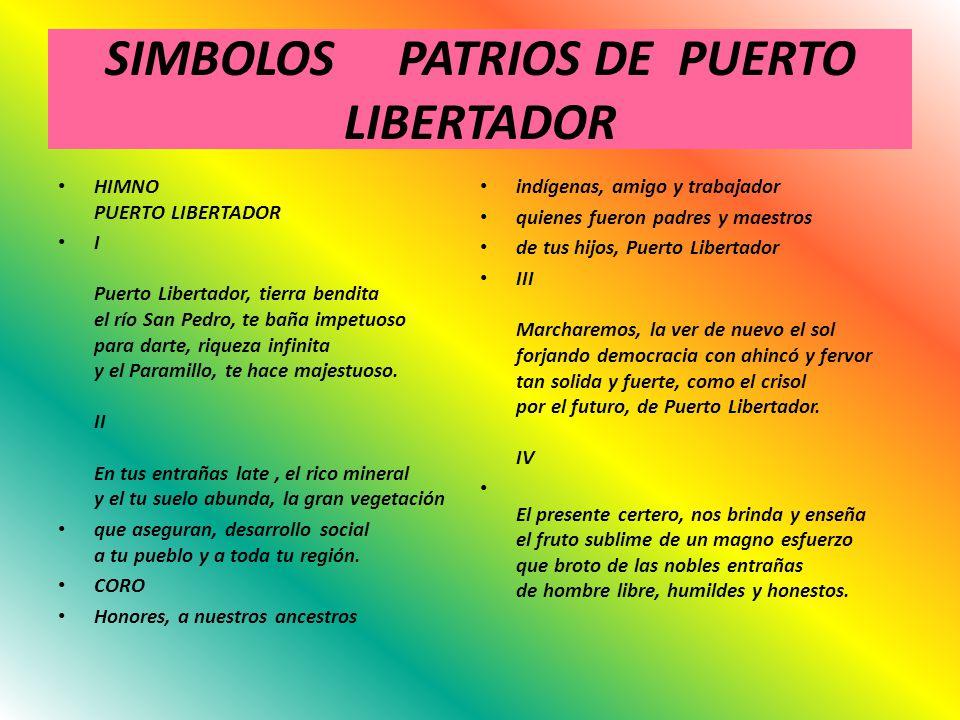 SIMBOLOS PATRIOS DE PUERTO LIBERTADOR