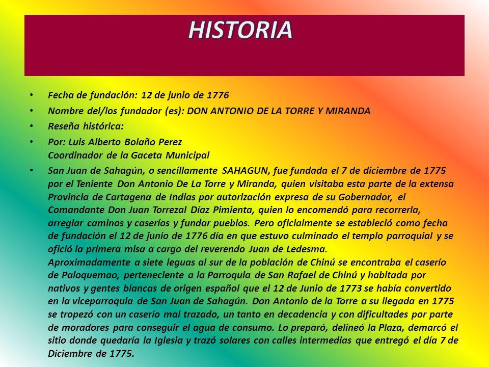 HISTORIA Fecha de fundación: 12 de junio de 1776