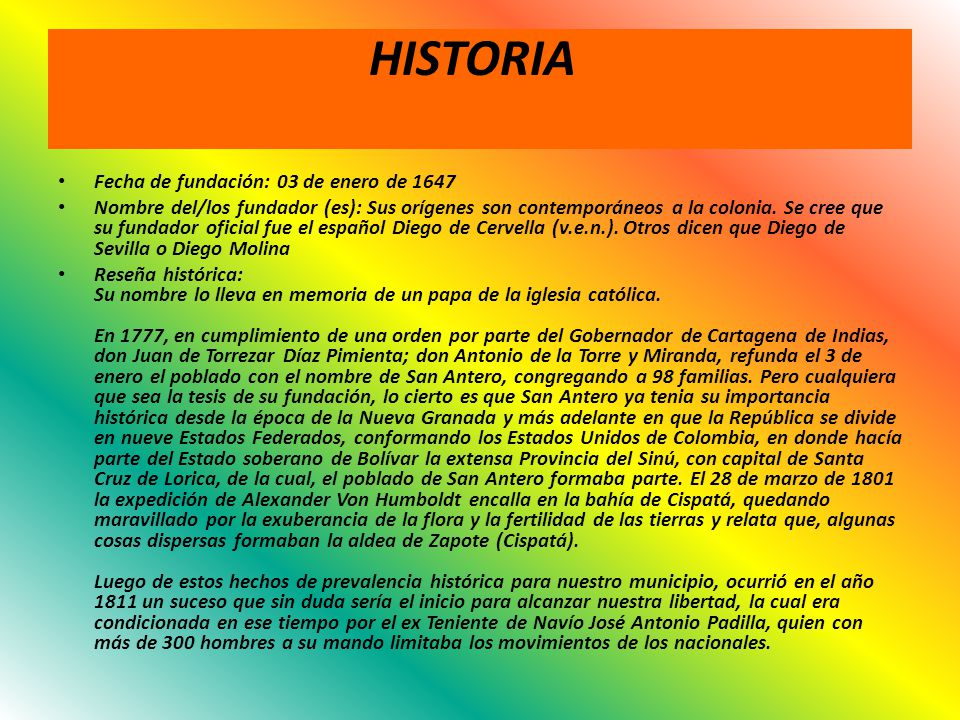 HISTORIA Fecha de fundación: 03 de enero de 1647