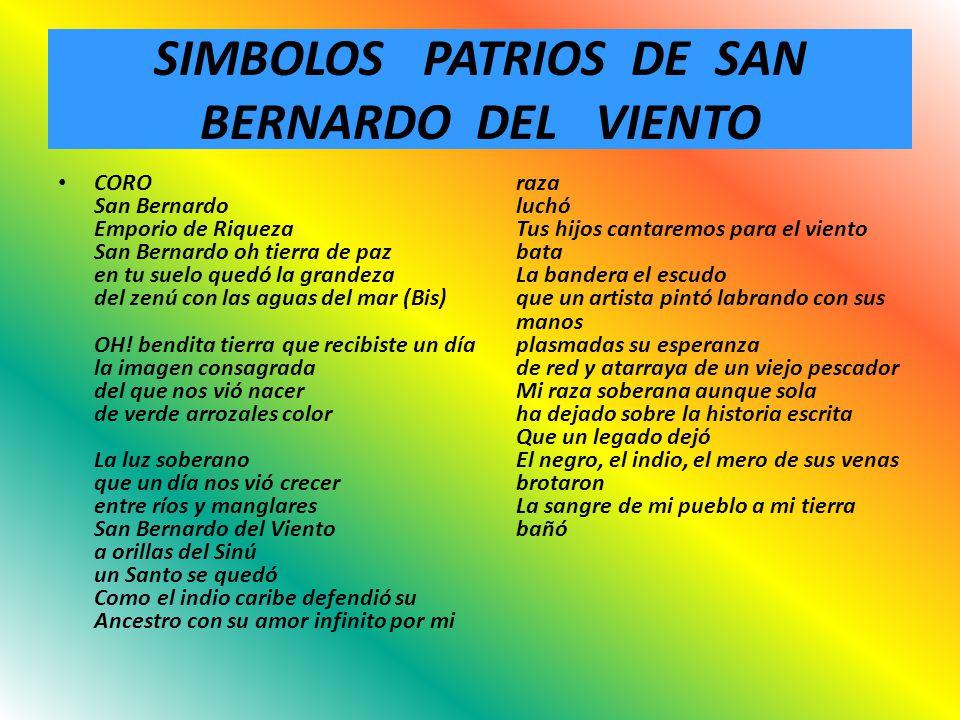 SIMBOLOS PATRIOS DE SAN BERNARDO DEL VIENTO